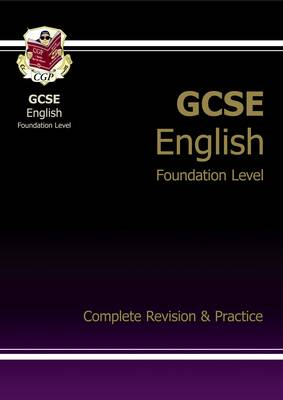 GCSE English Complete Revision & Practice - Foundation (BOK)