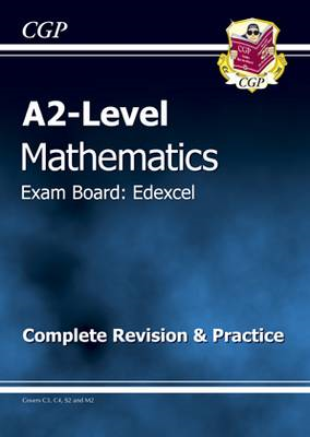 A2 Level Edexcel Maths - Complete Revision & Practice (BOK)
