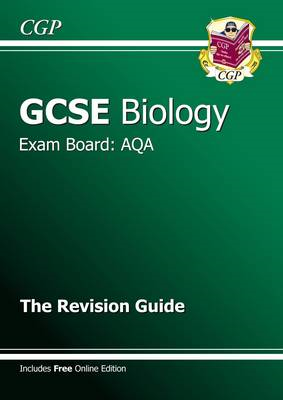 GCSE Biology AQA Revision Guide (with Online Edition) (A*-G (BOK)