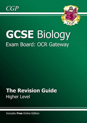 GCSE Biology OCR Gateway Revision Guide (with Online Edition (BOK)