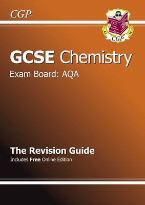 GCSE Chemistry AQA Revision Guide (with Online Edition) (A*- (BOK)