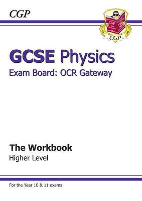 GCSE Physics OCR Gateway Workbook (A*-G Course) (BOK)