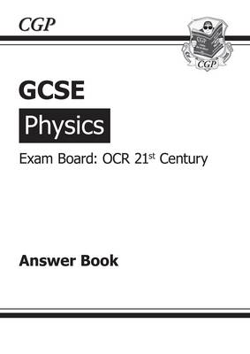 GCSE Physics OCR 21st Century Answers (for Workbook) (A*-G C (BOK)