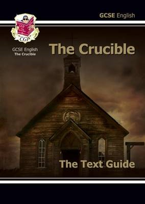 GCSE English Text Guide - The Crucible (BOK)