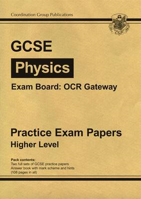 GCSE Physics OCR Gateway Practice Papers - Higher (BOK)