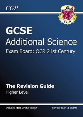GCSE Additional Science OCR 21st Century Revision Guide - Hi (BOK)