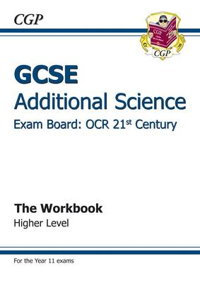 GCSE Additional Science OCR 21st Century Workbook - Higher ( (BOK)