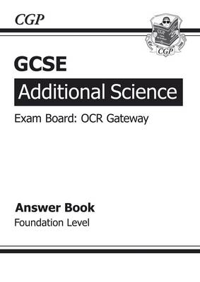 GCSE Additional Science OCR Gateway Answers (for Workbook) - Foundation (BOK)