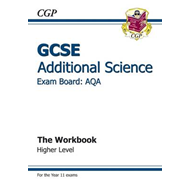 GCSE Additional Science AQA Workbook - Higher (A*-G Course) (BOK)