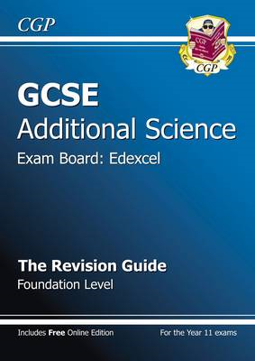 GCSE Additional Science Edexcel Revision Guide - Foundation (with Online Edition) (BOK)