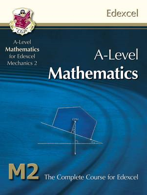 AS/A Level Maths for Edexcel - Mechanics 2: Student Book (BOK)