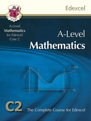 AS/A Level Maths for Edexcel - Core 2: Student Book (BOK)