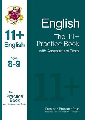 11+ English Practice Book with Assessment Tests Ages 8-9 (fo (BOK)