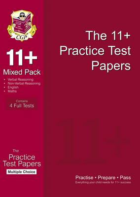 11+ Practice Test Papers Mixed Pack: Multiple Choice (for GL (BOK)