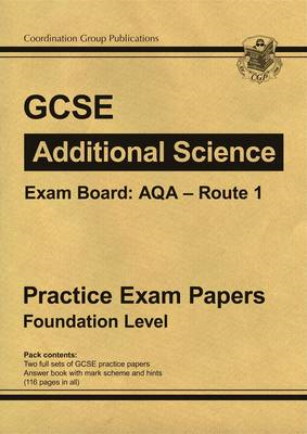 GCSE Additional Science AQA Route 1 Practice Papers - Founda (BOK)