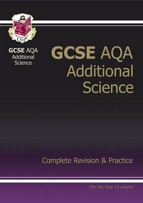 GCSE Additional Science AQA Complete Revision & Practice (A* (BOK)