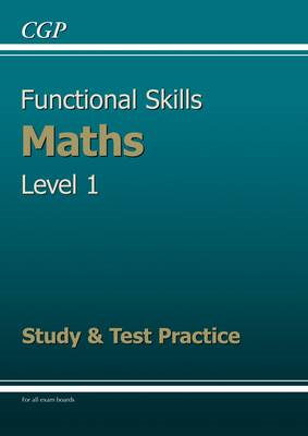 Functional Skills Maths Level 1 - Study and Test Practice (BOK)