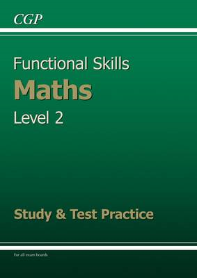 Functional Skills Maths Level 2 - Study and Test Practice (BOK)