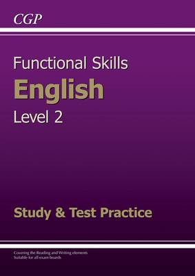 Functional Skills English Level 2 - Study and Test Practice (BOK)