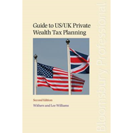 Guide to US/UK Private Wealth Tax Planning (BOK)