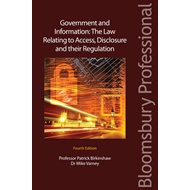 Government and Information: The Law Relating to Access, Disclosure and Their Regulation (BOK)