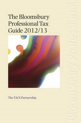 The Bloomsbury Professional Tax Guide: 2012/13 (BOK)