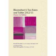 Bloomsbury's Tax Rates and Tables 2012/13: Finance Act Edition: 2012/13 (BOK)