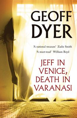 Jeff in Venice, Death in Varanasi (BOK)