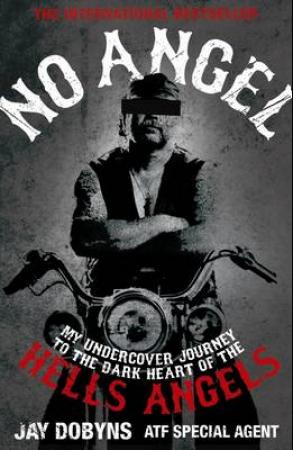 No angel - an undercover journey to the heart of the Hells Angels (BOK)
