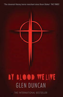 By Blood We Live (The Last Werewolf 3) (BOK)