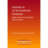 Spanish as an International Language: Implications for Teachers and Learners (BOK)