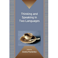Thinking and Speaking in Two Languages (BOK)
