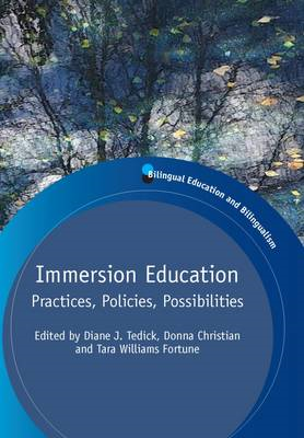 Immersion Education: Practices, Policies, Possibilities (BOK)