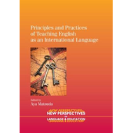 Principles and Practices of Teaching English as an Internati (BOK)