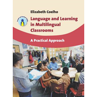 Language and Learning in Multilingual Classrooms (BOK)