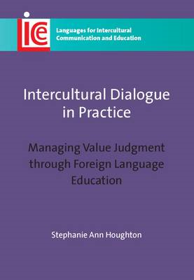 Intercultural Dialogue in Practice: Managing Value Judgment Through Foreign Language Education (BOK)