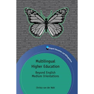Multilingual Higher Education: Beyond English Medium Orientations (BOK)