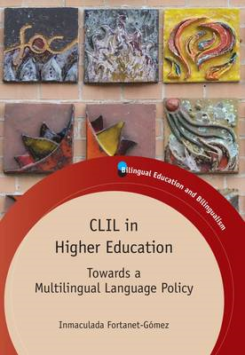 CLIL in Higher Education: Towards a Multilingual Language Policy (BOK)
