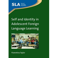 Self and Identity in Adolescent Foreign Language Learning (BOK)