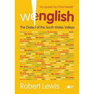 Wenglish: The Dialect of the South Wales Valleys (BOK)