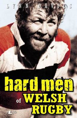 Hard Men of Welsh Rugby (BOK)