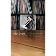The Complete Guide to the Music of Nick Drake (BOK)