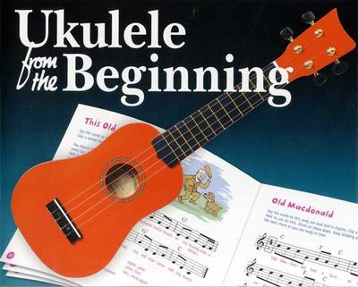Ukulele From The Beginning (BOK)