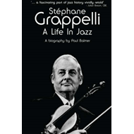 Stephane Grappelli: A Life in Jazz (BOK)