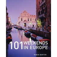 101 Weekends in Europe (BOK)