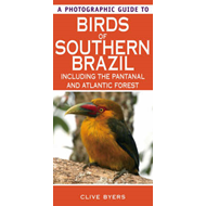 A Photographic Guide to Birds of Southern Brazil (BOK)