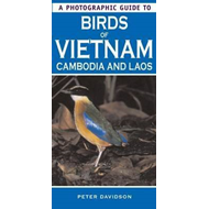 Photographic Guide to Birds of Vietnam, Cambodia and Laos (BOK)