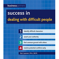 Success in Dealing with Difficult People (BOK)