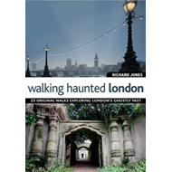Walking Haunted London (BOK)