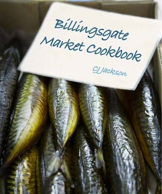 The Billingsgate Market Cookbook (BOK)